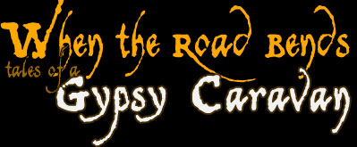 Film | When the Road Bends... tales of a GYPSY CARAVAN - World Music Documentary Film